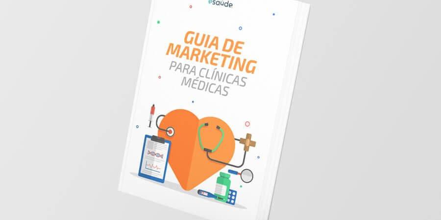 Guia de marketing para clínicas médicas