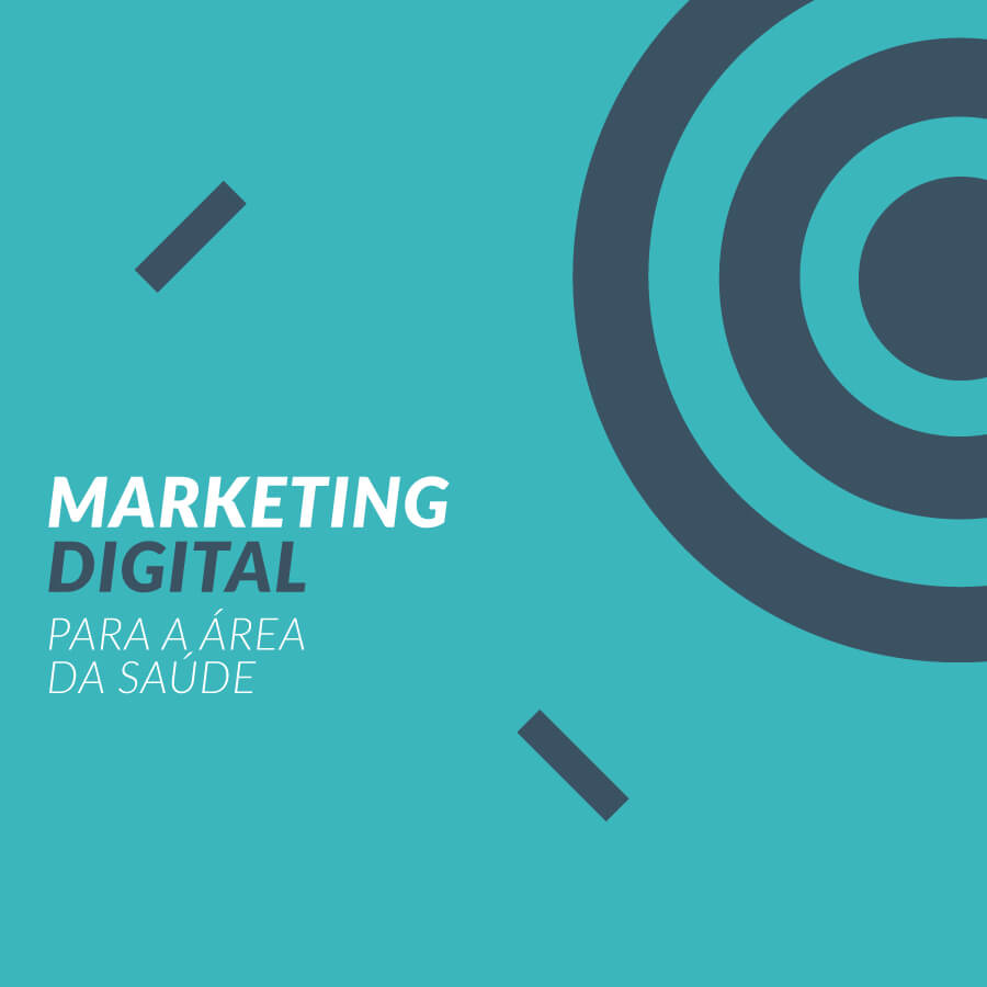 Marketing Digital para a Área da Saúde