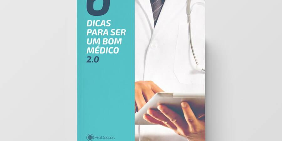 Seis Dicas para ser um Bom Médico 2.0