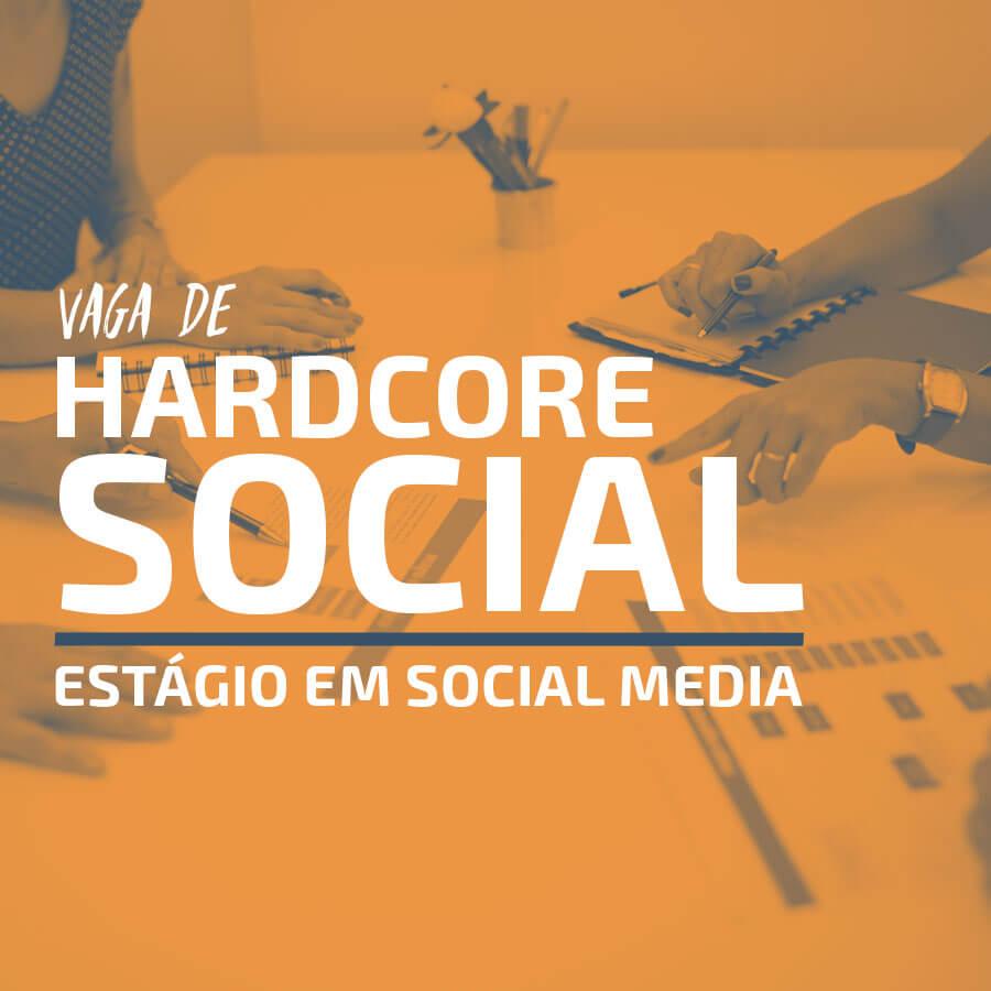 Venha ser nosso Hardcore Social!