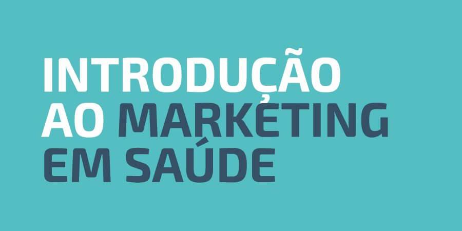 Introdução ao Marketing em Saúde